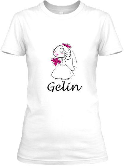 Gelin T-Shirt-8 - Şu An Sadece 24,90 TL! Online Siparişe Özel Tasarımlar, Mağazalarda Yok! - Kapıda Ödeme - Süper Baskı ve Penye Kalitesi