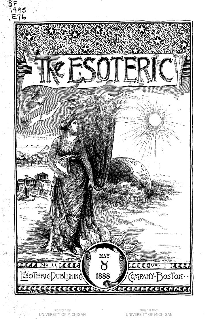 """The Esoteric, a magazine """"endeavoring at all times to impart a knowledge of the New Illumination and call forth a realization of the object of creation, and man's mission and possible attainments on earth.""""  Issue no. 10, April 1888."""