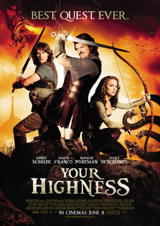 Your Highness (2011)  Dir. David Gordon Green   Danny McBride, Natalie Portman, James Franco