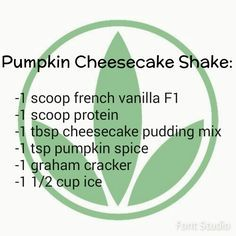 Pumpkin cheesecake Herbalife shake recipe. for when the Herbalife Pumpkin spice meal shake is out of stock