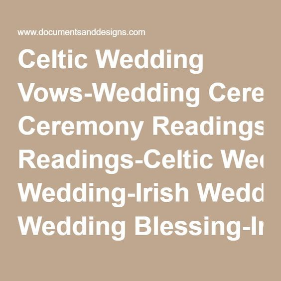 Celtic Wedding Vows: 17 Best Ideas About Irish Wedding Blessing On Pinterest