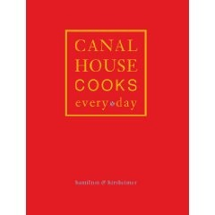 Canal House Cooks Every Day by Melissa Hamilton and Christopher Hirsheimer (Andrews McMeel, Oct 2012): Canal House, Hirsheim Andrew, Christopher Hirsheim, Andrew Mcmeel, Oct 2012, Melissa Hamilton, House Cooking