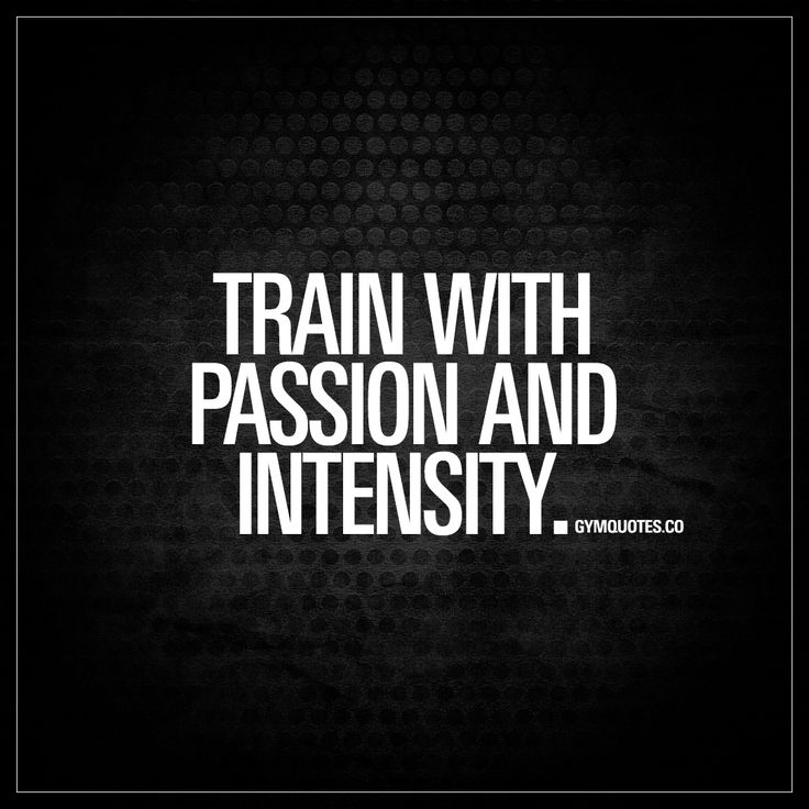 Rage And Intensity Quotes: Train With Passion And Intensity