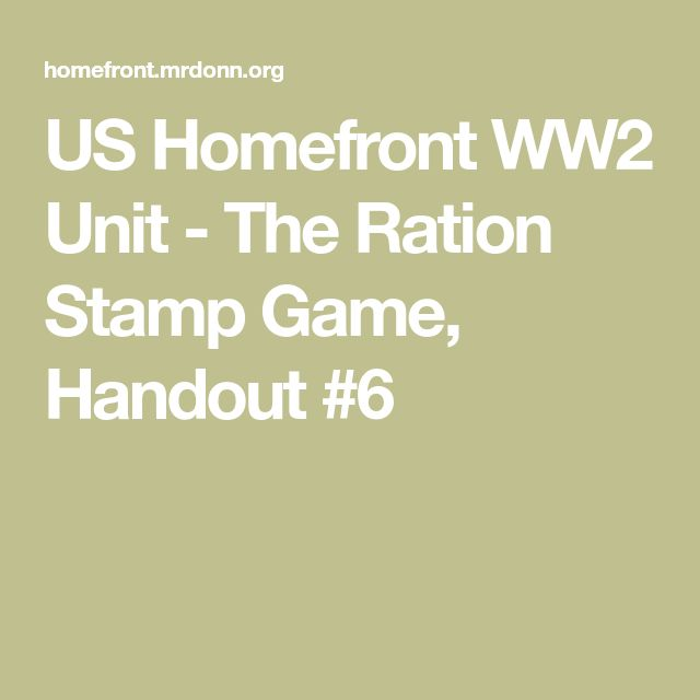 US Homefront WW2 Unit - The Ration Stamp Game, Handout #6