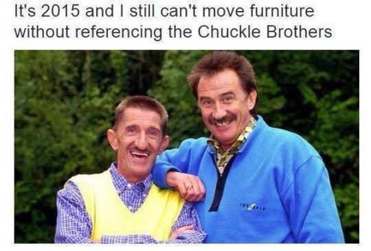 The 44 Best British Memes On The Internet >> the chuckle brothers sounds like something out of one of my sugar induced nightmares