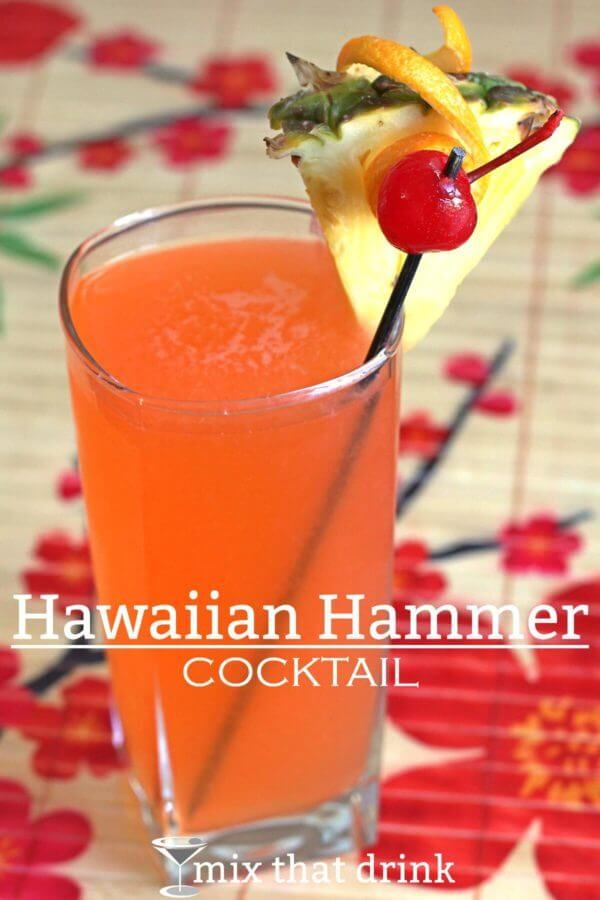 The Hawaiian Hammer Is One Of Those Sneaky Drinks That S Got A Lot More Kick Than