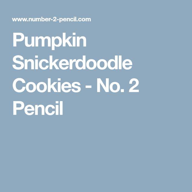 Pumpkin Snickerdoodle Cookies - No. 2 Pencil
