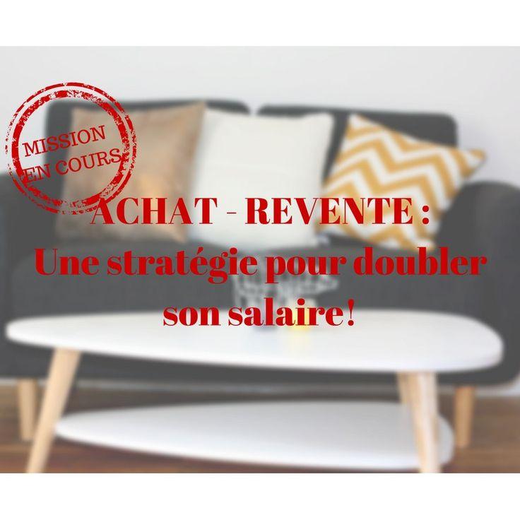 Premier Achat-Revente – Episode 1 ou comment gagner 1 année de salaire de cadre?