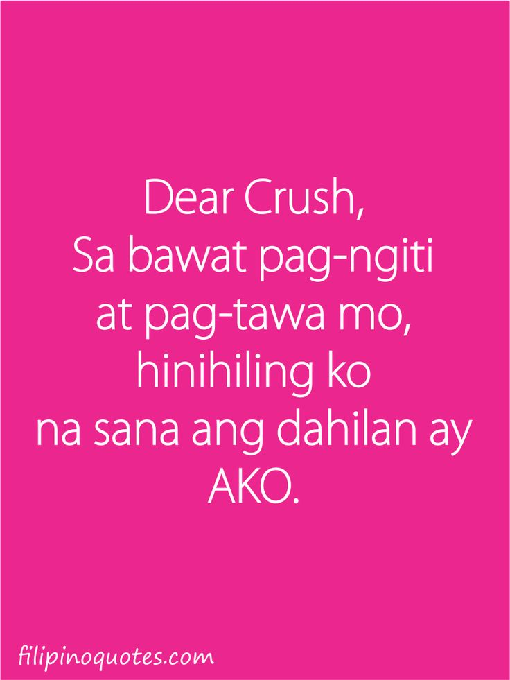 love quotes tagalog patama sa crush - Google Search