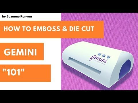 """Crafters Companion Gemini """"101"""" How To Emboss and Die Cut - YouTube"""