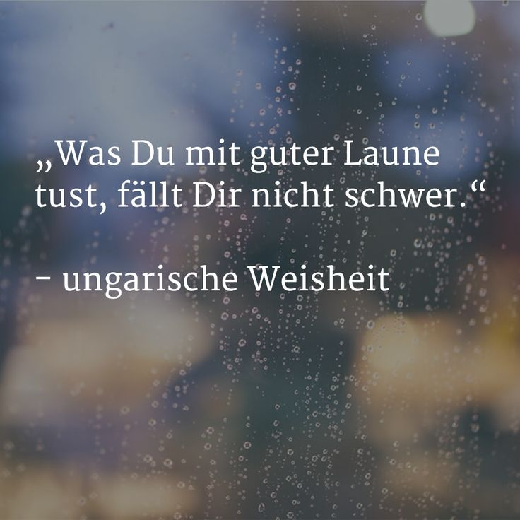 Was Du mit guter Laune tust, fällt Dir nicht schwer. ung. Weisheit #Spruch #Zitat #Motivation http://www.bloggen.tv