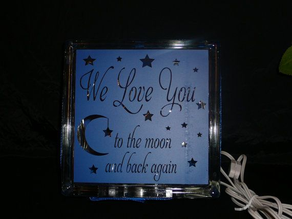 Glass Block Nightlight  We Love You... by MagicallyEtched on Etsy, $25.00