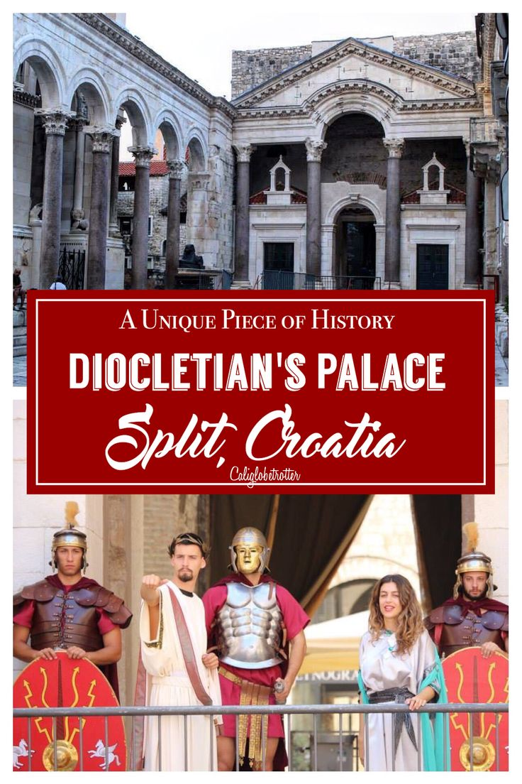 Emperor Diocletian's Palace in Split, Croatia - California Globetrotter