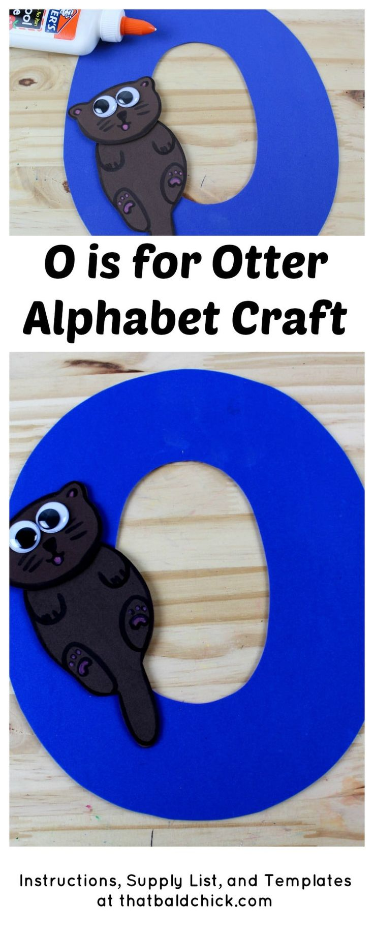 O is for Otter Alphabet Craft - supply list, instructions, and templates at thatbaldchick.com