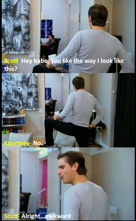Keeping Up With The Kardashians..I remember laughing so hard at this part :)