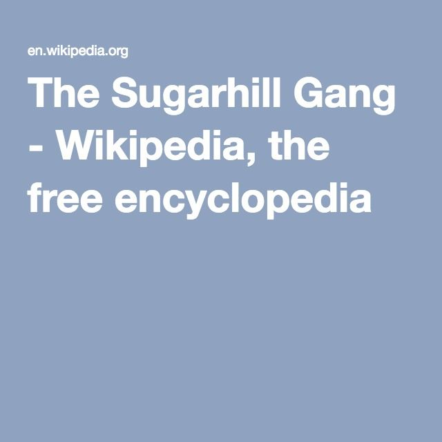 The Sugarhill Gang - Wikipedia, the free encyclopedia