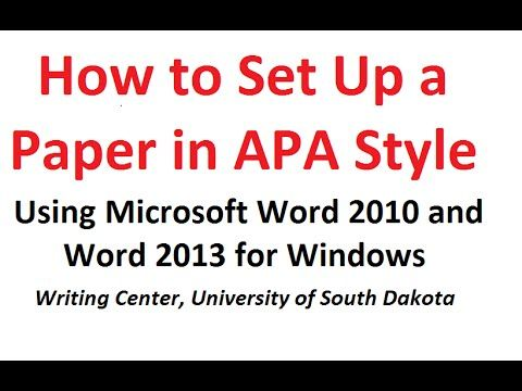 How to Format a Paper in APA Style Using Microsoft Word 2010 and Word 2013 for Windows - YouTube