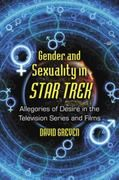 32.99 Studying the Star Trek myth from the original 1960s series to the 2009 franchise-reboot film, this book challenges frequent accusations that the Star Trek saga refuses to represent queer sexuality. Ar...