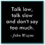 john wayne has the best classroom quotes, eh?Classroom Quotes, Life Motto, Dukes, Advice John, Remember This, John Wayne Quotes, So True, Good Advice, Best Quotes
