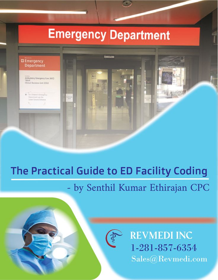 The practical Guide to ED facility coding Medical coding