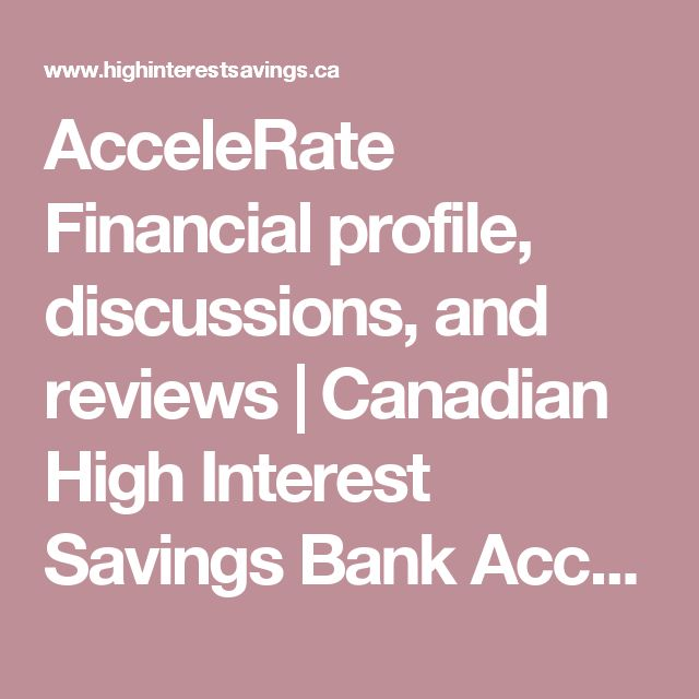 AcceleRate Financial profile, discussions, and reviews | Canadian High Interest Savings Bank Accounts