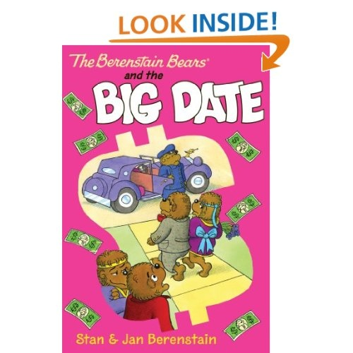 The Berenstain Bears and the Big Date - stories for young readers who are ready for chapter books.