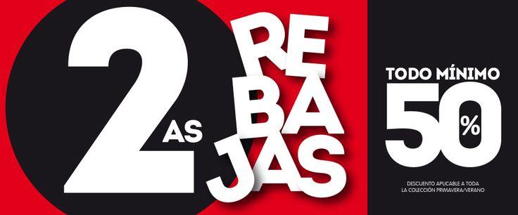 ¡Ya están aquí las segundas REBAJAS! Our 2nd Sales start TODAY!