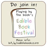 Come and join in the International Edible Book Festival 2013! Have you seen this @Linda Isaacson