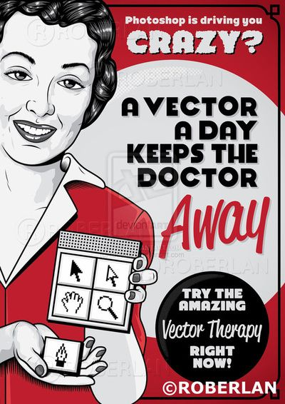 a vector a day keeps the doctor away!  :)  follow link for 25 inspirational posters compiled by vector tuts