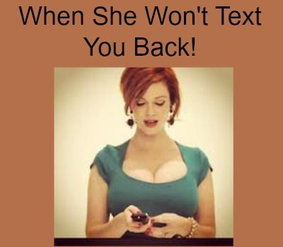 To How Back Text Wait A Long To Girl you