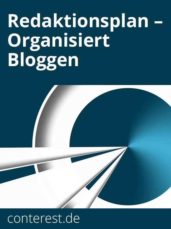 Der Redaktionsplan — Organisiert Bloggen — Conterest Blog