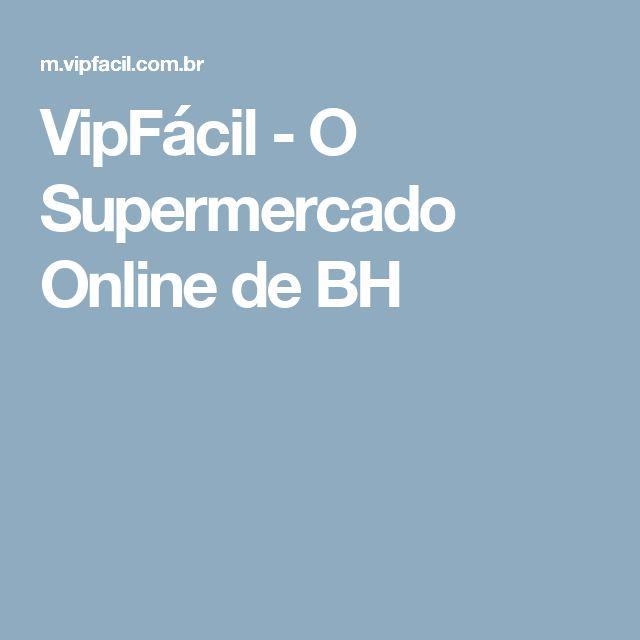VipFácil - O Supermercado Online de BH