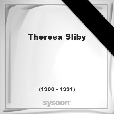 Theresa Sliby (1906 - 1991), died at age 85 years: In Memory of Theresa Sliby. Personal Death… #people #news #funeral #cemetery #death