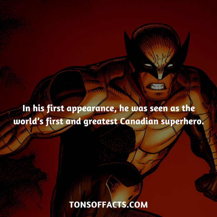 In his first appearance, he was seen as the world's first and greatest Canadian superhero.  #wolverine #xmen #comics #marvel #interesting #fact #facts #trivia #superheroes #memes #1