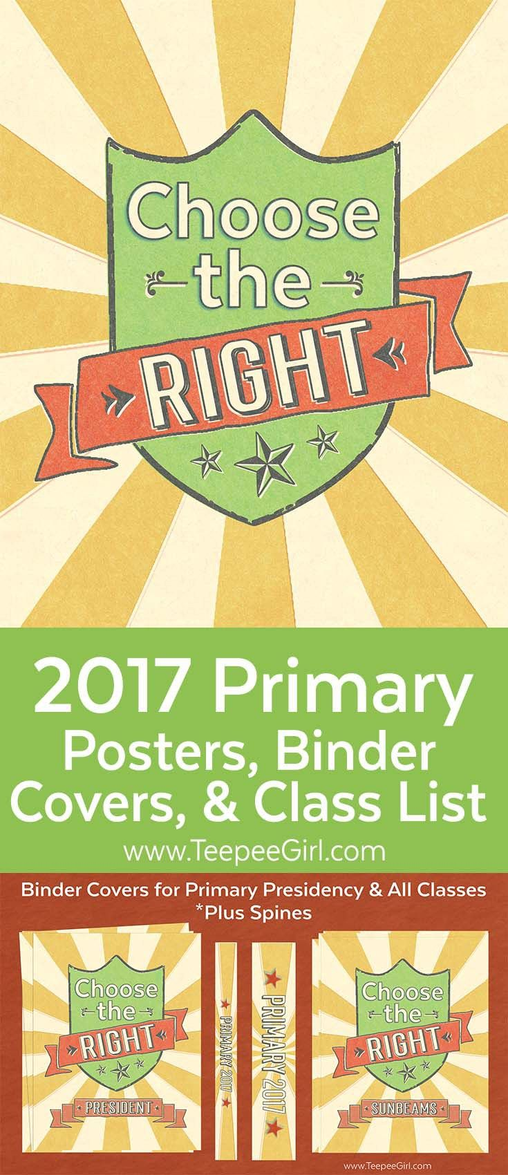 "These 2017 ""Choose the Right,"" primary posters, binder covers, & classroom door printables are the perfect blend of color & style for your primary organization and decor! www.TeepeeGirl.com"