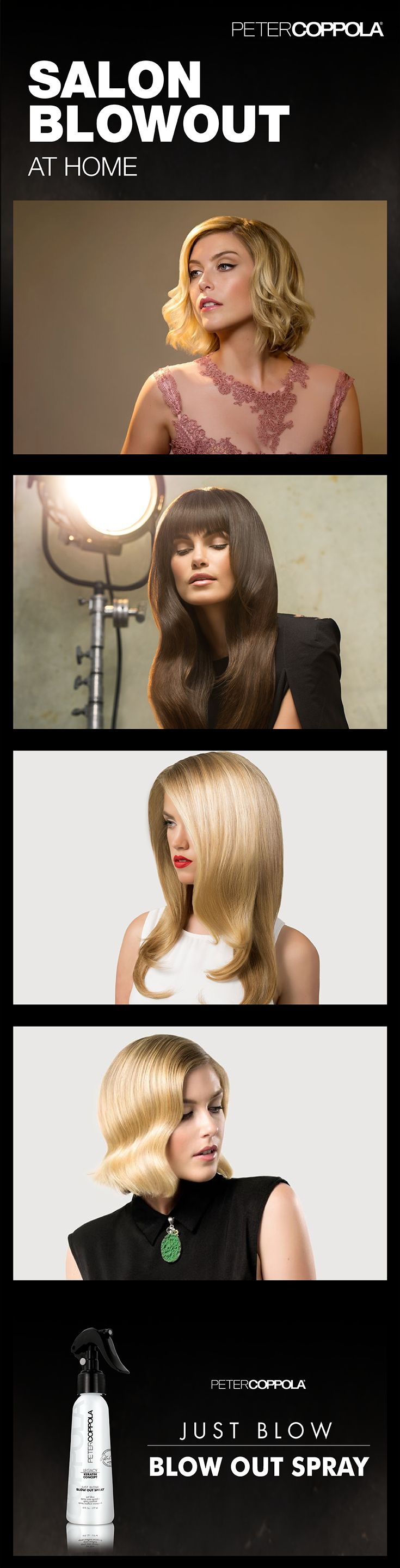 Heat activated keratin leave-in blowout spray can help you perfect your salon blowout style at home.  With serious frizz fighting properties, it gives the finish of a keratin treatment.  Just Blow - Coppola Keratin Blowout Spray can be viewed here https://www.petercoppola.com/just-blow-blow-out-spray/?utm_source=Pinterest&utm_medium=PromotedPin&utm_term=blowoutterms&utm_campaign=Just%20Blow%208%2F6%2F15