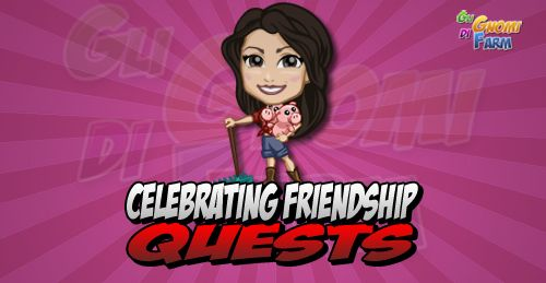 Celebrating Friendship Quests
