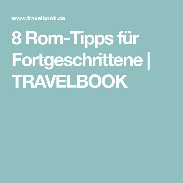 8 Rom-Tipps für Fortgeschrittene | TRAVELBOOK