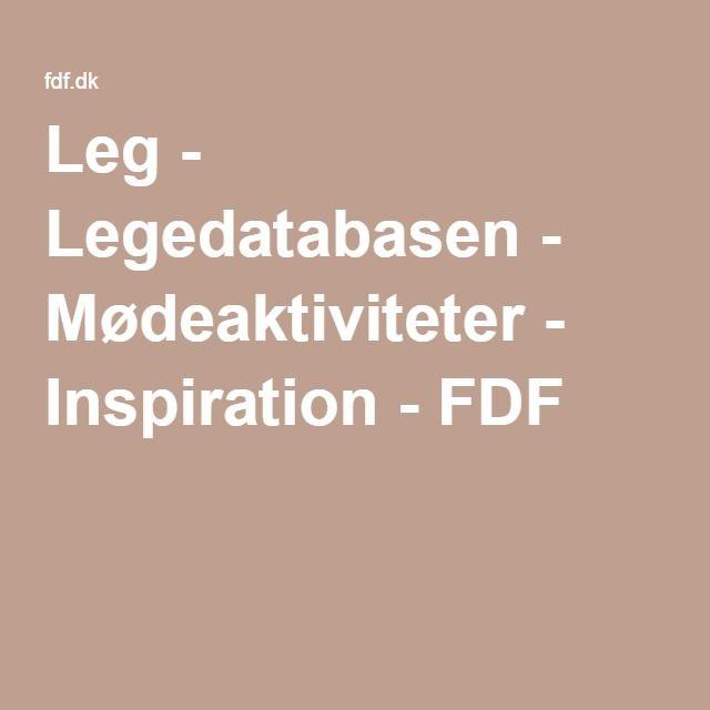 Leg - Legedatabasen - Mødeaktiviteter - Inspiration - FDF