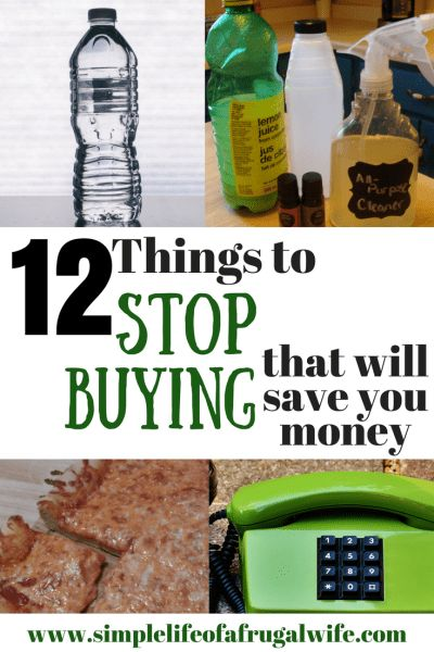 stop buying these 12 items to save money today!