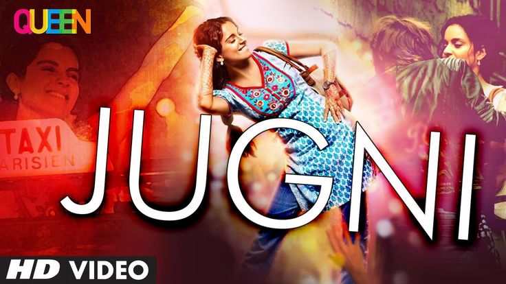Queen: Jugni Video Song | Amit Trivedi | Kangana Ranaut, Raj Kumar Rao, ...