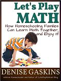 Let's Play Math - The blog of a homeschooling mom who loves math and makes it fun and relevant.