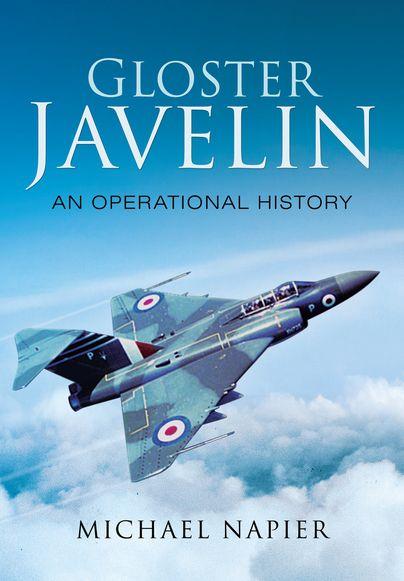 Gloster Javelin http://www.pen-and-sword.co.uk/Gloster-Javelin-Hardback/p/11685