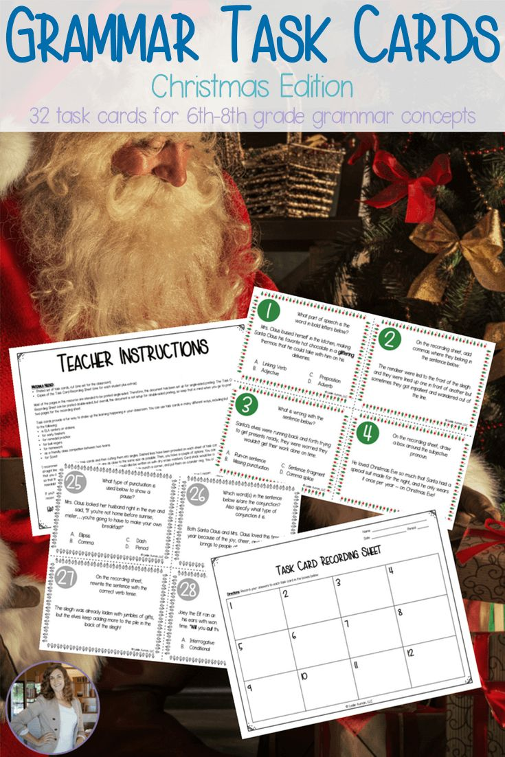 Fill extra time in your day with these grammar task cards! This Christmas set has 32 task cards that practice a variety of middle school grammar concepts, including types of sentences, parts of speech, correct verb tense, correct pronoun use, and more. There's also a recording sheet and answer key included! Click through to read more about this 6th grade to 8th grade resource! #taskcards #grammar #middleschool #middleschoolenglish #ELA