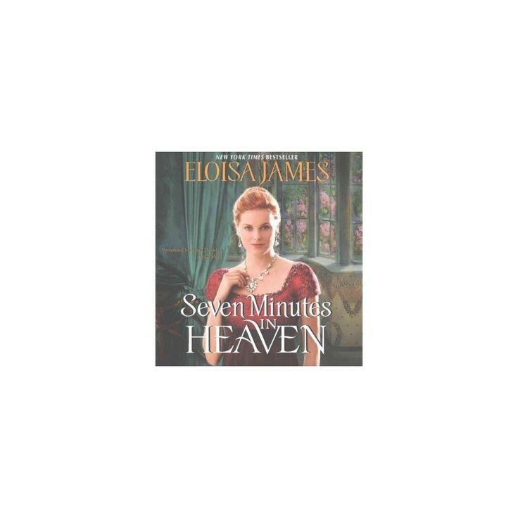 Seven Minutes in Heaven (Unabridged) (CD/Spoken Word) (Eloisa James)