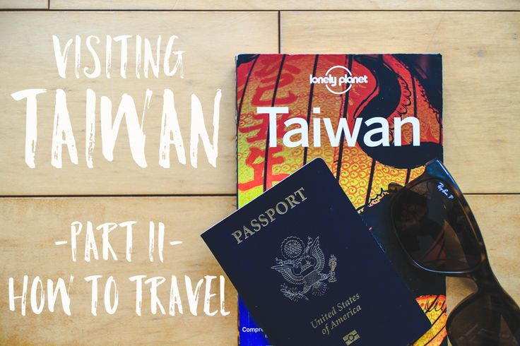 a guide to traveling in Taiwan: information on all major types of public transportation and tips on how to use them to efficiently travel around Taiwan