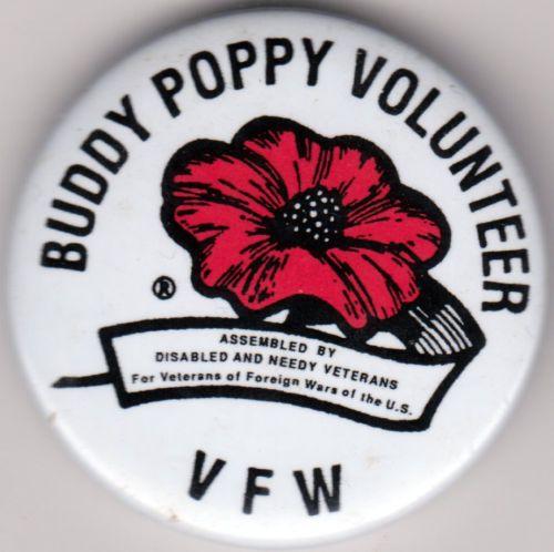Vintage Pin Back Button Buddy Poppy Volunteer V.F.W.