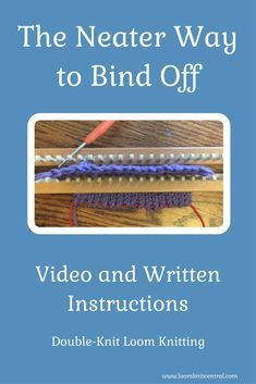 Great video on bind-off for double-knit looming!