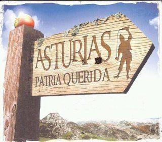Asturias, Patria querida,      Asturias de mis amores;      ¡quién estuviera en Asturias      en todas las ocasiones!        Tengo de subir al árbol,      tengo de coger la flor,      y dársela a mi morena      que la ponga en el balcón,        Que la ponga en el balcón,      que la deje de poner,      tengo de subir al árbol      y la flor he de coger.