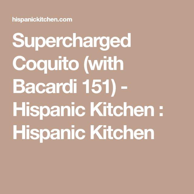 Supercharged Coquito (with Bacardi 151) - Hispanic Kitchen : Hispanic Kitchen